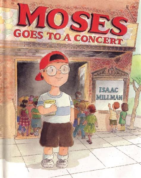 and goes toã books moses goes to a concert isaac millman macmillan