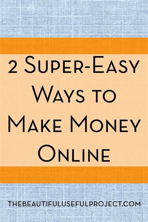 Quick And Easy Ways To Make Money Online - two super easy ways to make money online how to work