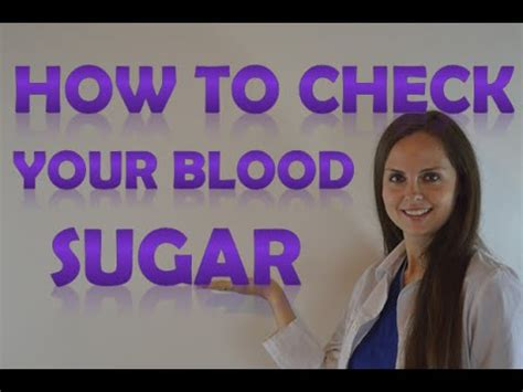 checking blood sugar glucose level how to use a
