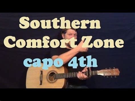 southern comfort zone southern comfort zone brad paisley easy guitar lesson