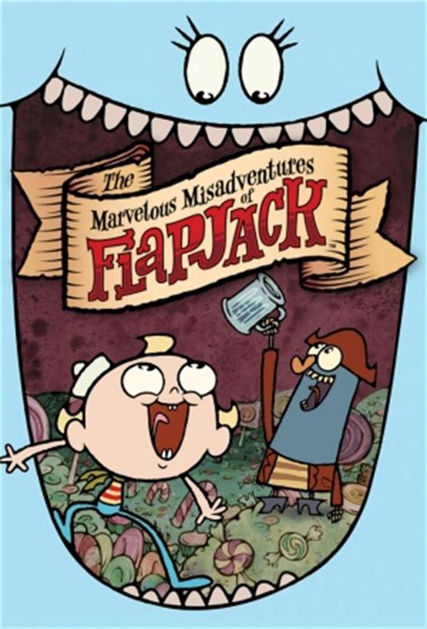 misadventures of a misadventures series books the marvelous misadventures of flapjack info poster