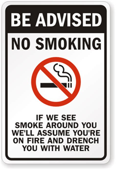 no smoking sign funny no smoking signs a little humor never hurt anyone