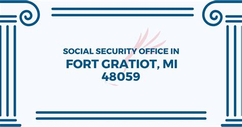 Social Security Office Business Hours by Social Security Office In Fort Gratiot Michigan 48059
