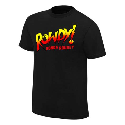T Shirt Rowdy Ronda Rousey Ufc official authentic ronda rousey quot rowdy ronda rousey