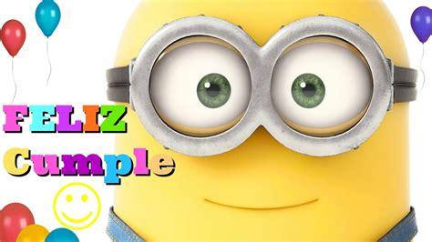 imagenes de minions que digan feliz cumpleaños canci 243 n de feliz cumplea 209 os minions videos divertidos