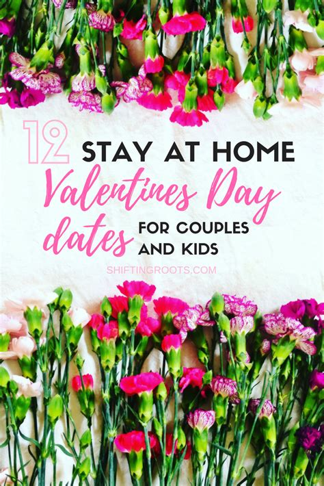 stay at home valentines day ideas 12 easy stay at home valentines dates shifting roots
