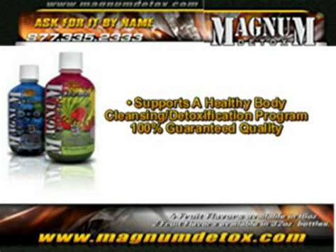 How Does Magnum Detox Shoo Last by Detox Drink Magnum Detox Cleanser