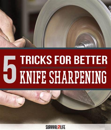 5 tricks for better knife sharpening survival skills sl