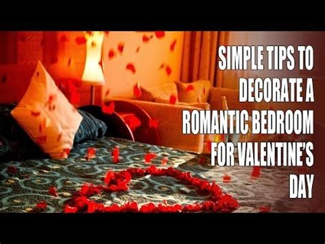 how to decorate your bedroom romantic simple tips to decorate a romantic bedroom for valentine s