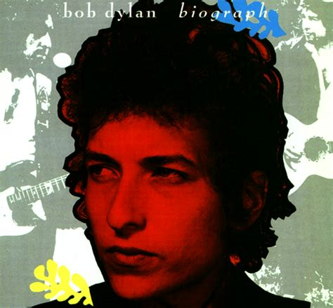 biography bob dylan una medianoche clara bob dylan biograph disc two