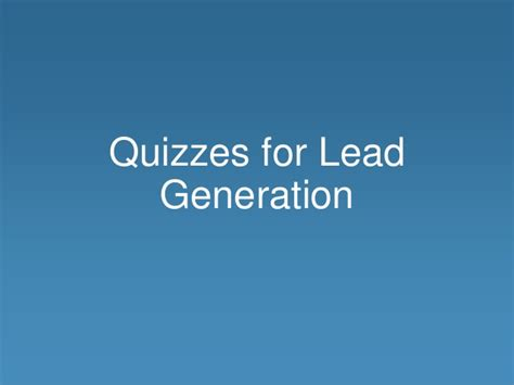 how to use a lead how to use quizzes for lead generation