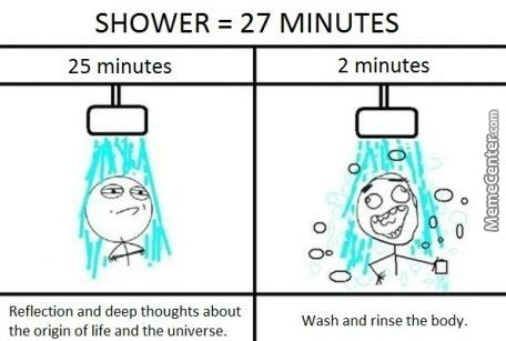 Meme Shower - whenever i take a shower who else by treetopwaffles