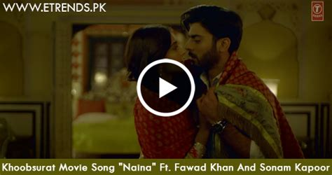 download mp3 naina from khoobsurat khoobsurat movie song quot naina quot ft fawad khan and sonam