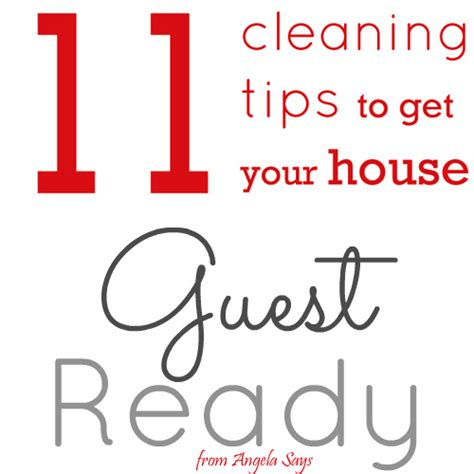 tips to clean your house 11 cleaning tips to get your home guest ready angela says
