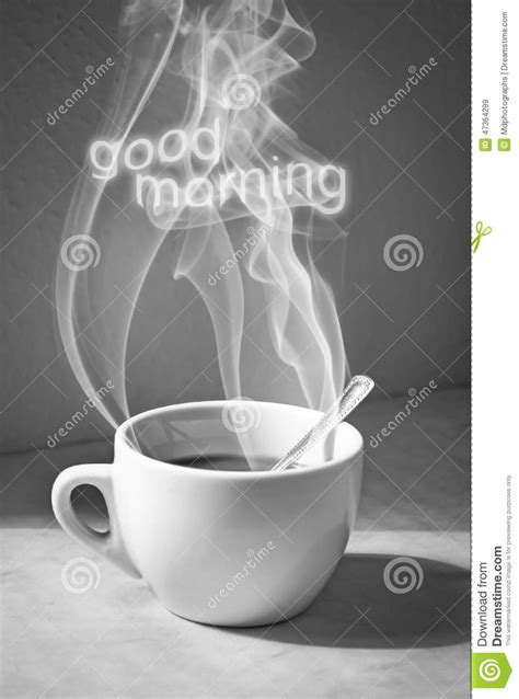 Cup Of Coffee With Steam And Good Morning Text Stock Photo   Image: 47364299
