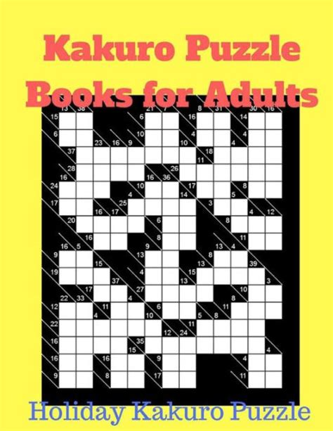 picture puzzle books for adults kakuro puzzle books for adults kakuro puzzle by