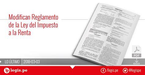 Reglamento De La Ley Del Impuesto A La Renta Sunat | nueva modificaci 243 n del reglamento de la ley del impuesto a