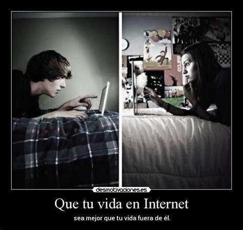 frases amor por internet pictures amor por internet novedad social im 225 genes y carteles de internet pag 4 desmotivaciones