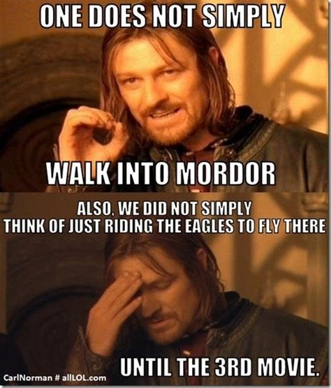 Lotr Memes - what are good lord of the rings memes quora