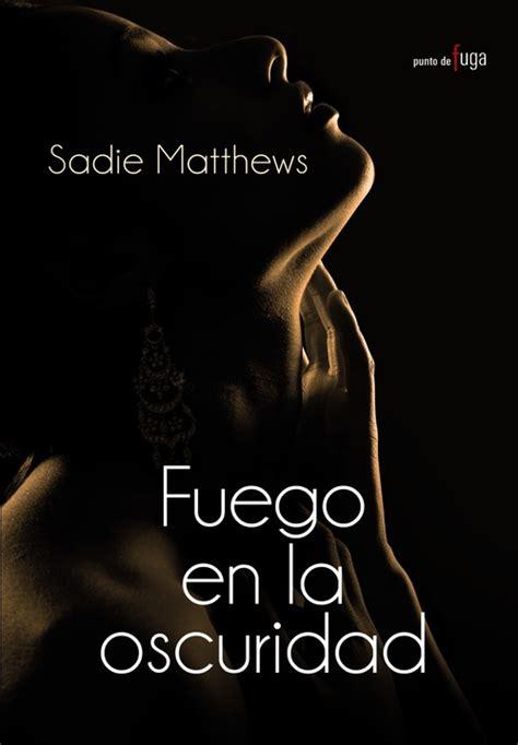libro this is sadie sadie secretos en la oscuridad matthews sadie sinopsis del libro rese 241 as criticas opiniones