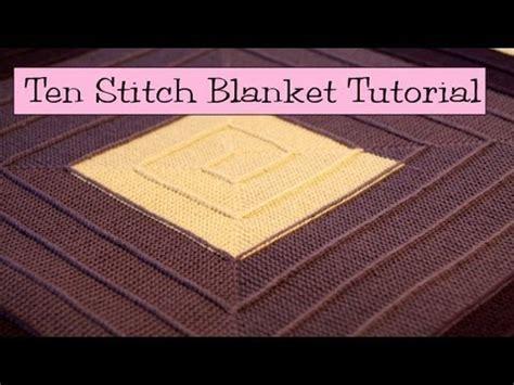 10 stitch decke ten stitch blanket tutorial