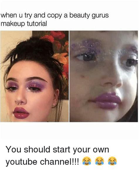 eyeliner tutorial youtube channel 25 best memes about own youtube channel own youtube