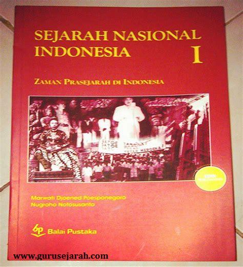 Sejarah Nasional Indonesia Jilid 1 resensi buku sejarah nasional indonesia sni jilid 1 guru sejarah