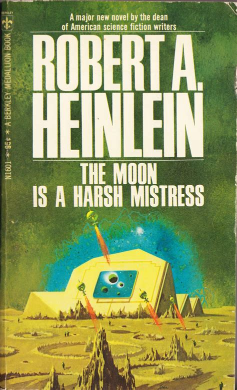 moon a generation last novel book one books throwback thursday the moon is a harsh by
