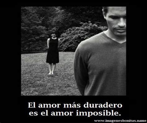 imagenes tristes de amor imposible im 225 genes con frases de amor imposible im 225 genes con
