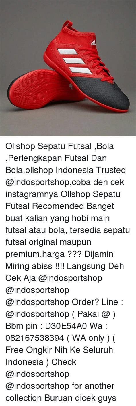 Harga Perlengkapan Futsal original memes of 2017 on sizzle memes