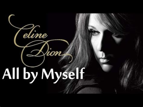 all by myself dion all by myself song
