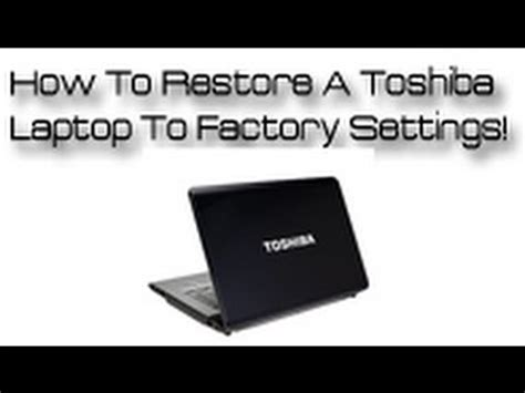 how to reset toshiba satellite laptop to factory settings