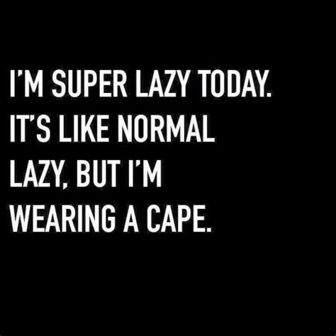 Lazy Day Meme - funny lazy meme i am not image for facebook