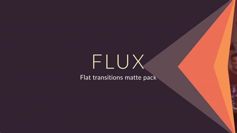 after effects transition templates flux flat transition matte pack after effects template