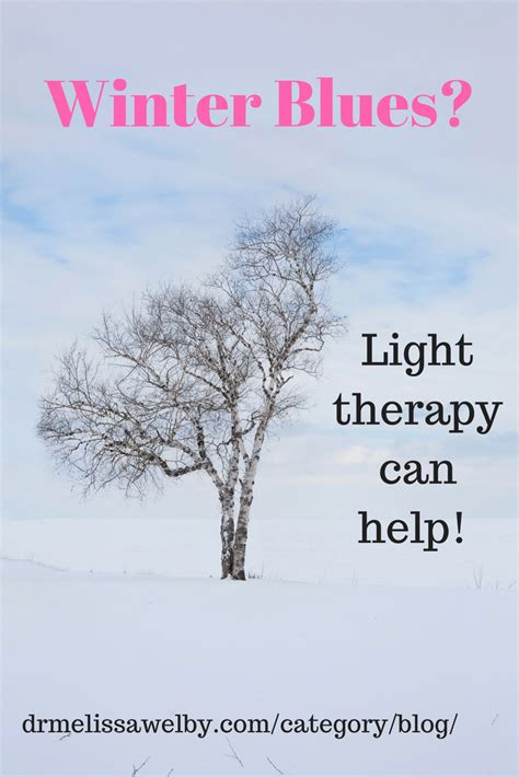 Winter Blues Light Therapy Can Help Welby Md