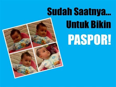membuat paspor online bogor cara membuat paspor bayi
