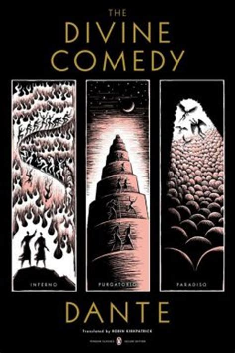 the comedy the inferno the purgatorio and the paradiso the comedy inferno purgatorio paradiso penguin