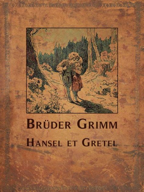hnsel et gretel 2244405737 hansel et gretel fr by anglais contes de fees hansel et gretel nook book ebook barnes noble 174