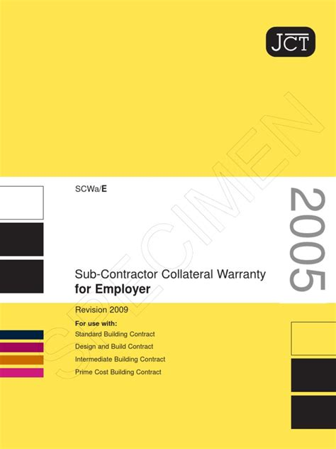 jct design and build contract revision 1 2007 jct sub contractor collateral warranty for employer 2009