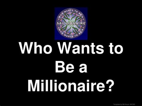 ppt who wants to be a millionaire powerpoint