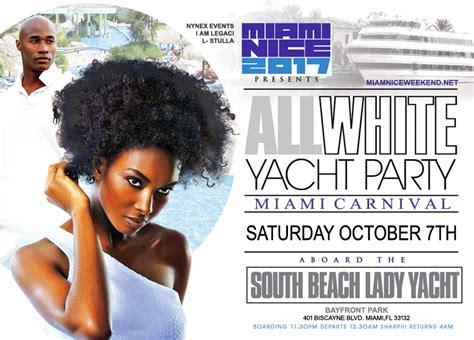 all white boat party miami 2018 miami nice 2017 the annual miami carnival all white yacht
