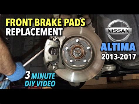 nissan altima front brake pads and rotor replacement | doovi