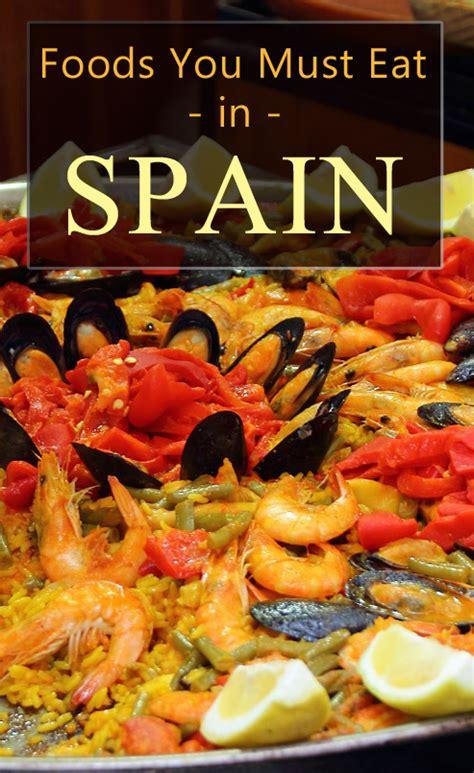 best foods in spain foods you must eat in spain savored journeys