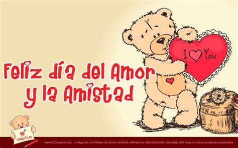 imagenes gratis feliz dia de la amistad 6 im 225 genes de feliz d 237 a del amor y la amistad