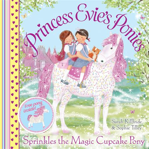 evie s princess evie s ponies sprinkles the magic cupcake pony