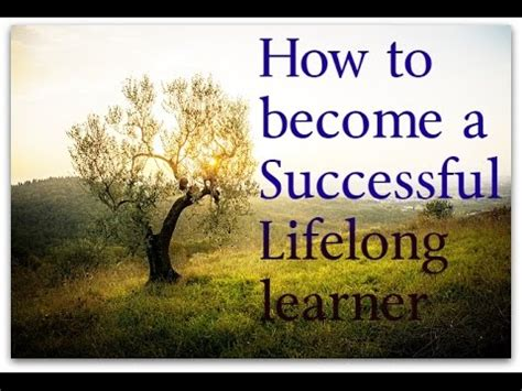 Lifelong Learning In Later what is lifelong learning how to become a successful