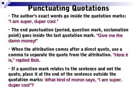 do you always put end punctuation inside quotation marks quotations