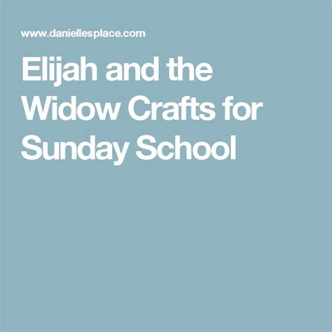 elijah and the widow crafts for 28 best images about elijah and the widow of zarephath on