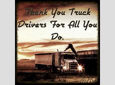 Semi Truck Driver Quotes. QuotesGram In Her Shoes Movie Quote