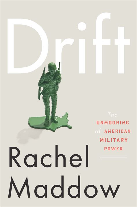 bookish rachels book review drift by rachel maddow spanish inquisitor